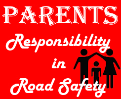 Parents Responsibility in Road Safety